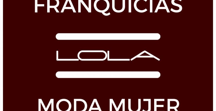 FRANQUICIAS LOLA