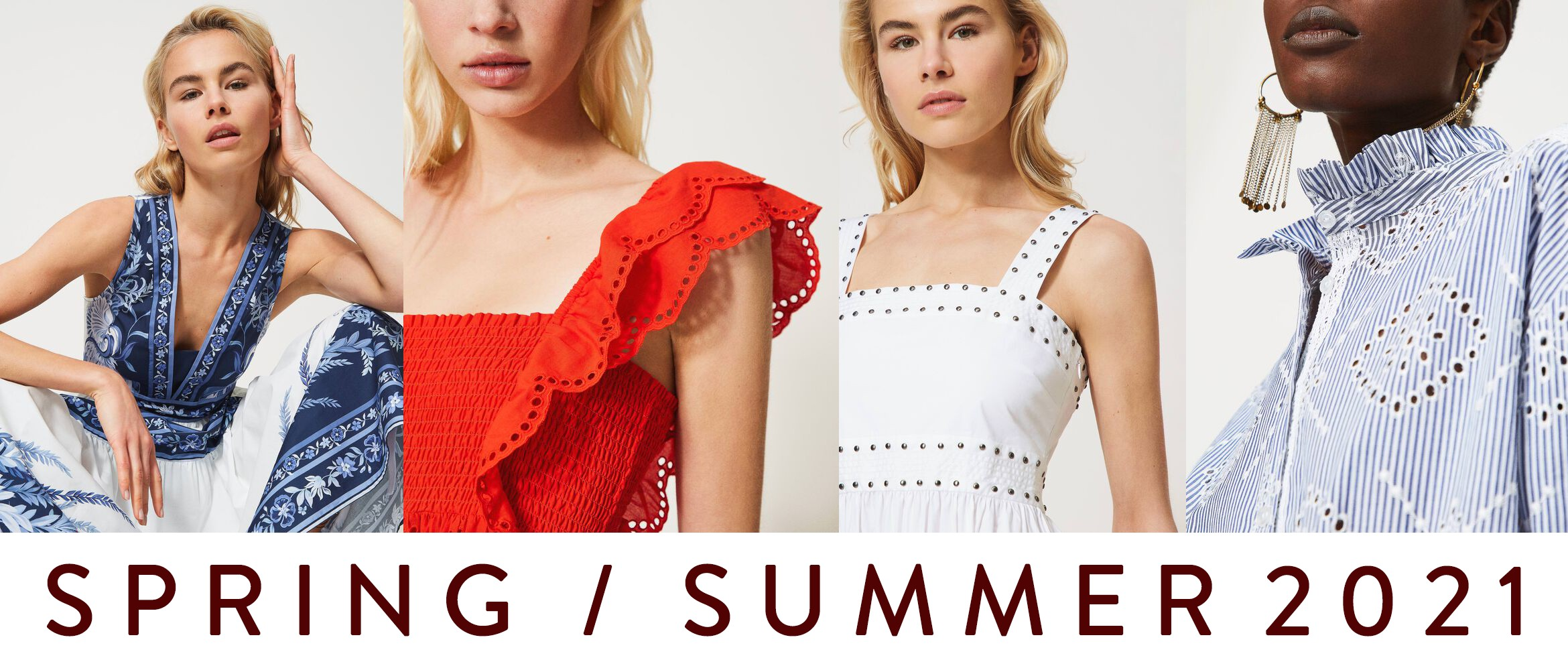 SPRING / SUMMER COLLECTION